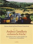 Martin Meuth, Martina Meuth, Bernd Neuner-Duttenhofer - Andrea Camilleris sizilianische Küche
