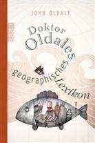 John Oldale - Doktor Oldales geographisches Lexikon