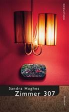 Sandra Hughes - Zimmer 307