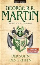 George R Martin, George R R Martin, George R. R. Martin - Das Lied von Eis und Feuer - Der Sohn des Greifen  Bd.9