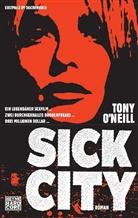 Tony Oneill, Tony O'Neill, O'Neill Tony - Sick City