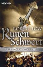 Robert Low - Die Eingeschworenen - Runenschwert