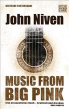 John Niven - Music from Big Pink