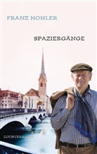 Franz Hohler - Spaziergänge
