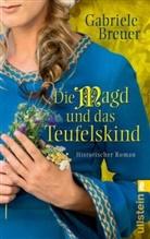 Breuer, Gabriele Breuer - Die Magd und das Teufelskind
