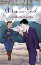 Colfer, Eoin Colfer - Artemis Fowl - Der Atlantis-Komplex