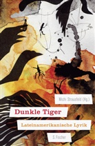 Mich Strausfeld, Michi Strausfeld - Dunkle Tiger