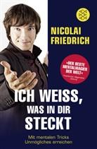 Nicolai Friedrich - Ich weiß, was in dir steckt