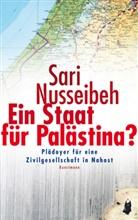 Sari Nusseibeh, Katharina Förs, Gabriele Gockel - Ein Staat für Palästina?