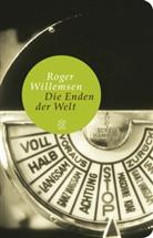 Roger Willemsen, Roger (Dr.) Willemsen - Die Enden der Welt