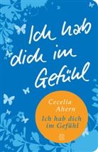 Cecelia Ahern - Ich hab dich im Gefühl