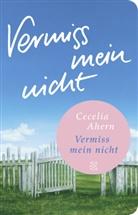 Cecelia Ahern - Vermiss mein nicht
