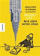 Christoph Niemann - Abstract City: Mein Leben unterm Strich