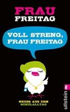 Frau Freitag, FREITAG, Frau Freitag - Voll streng, Frau Freitag!