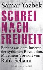 Samar Yazbek - Schrei nach Freiheit