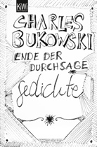 Charles Bukowski, Carl Weissner - Ende der Durchsage