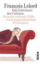 Francois Lelord, François Lelord - Das Geheimnis der Cellistin