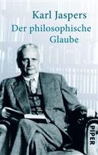 Karl Jaspers - Der philosophische Glaube