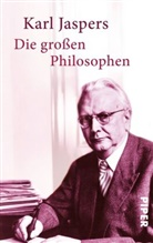 Karl Jaspers - Die großen Philosophen