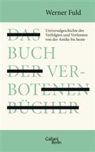 Werner Fuld - Das Buch der verbotenen Bücher