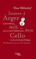 F. W. Bernstein, Klaus Wallendorf, F. W. Bernstein - Immer Ärger mit dem Cello