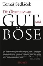 Tomas Sedlacek - Die Ökonomie von Gut und Böse