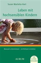 Susan Marletta Hart, Marletta-Hart, Susan Marletta-Hart, Susann Marletta-Hart - Leben mit hochsensiblen Kindern