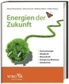 Marius Dannenberg, Admir Duracak, Mat Haffner, Matthias Haffner, Matt Hafner - Energien der Zukunft