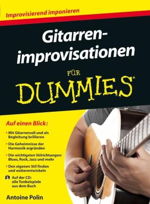 Antoine Polin - Gitarrenimprovisationen für Dummies, m. Audio-CD - Auf der CD: Tonbeispiele aus dem Buch
