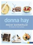 D. Hay, Donna Hay, Chris Court - meine kochschule