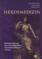 Müller-Ebelin, C. Müller-Ebeling, Claudi Müller-Ebeling, Claudia Müller-Ebeling, Rätsc, Rätsch... - Hexenmedizin