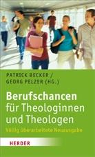Becke, Patric Becker, Patrick Becker, Pelze, Pelzer, Georg Pelzer - Berufschancen für Theologinnen und Theologen