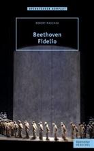 Robert Maschka - Beethoven - Fidelio