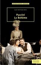 Olaf M. Roth, Olaf Matthias Roth - Puccini - La Bohème