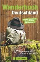 Uli Auffermann, Wilfried Und Lisa Bahnmüller, Heinrich Bauregger, Matthias Busch, Norbert Forsch, Ute und Peter Freier... - Wanderbuch Deutschland