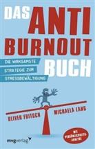 Fritsc, Olive Fritsch, Oliver Fritsch, Oliver; La Fritsch, Oliver; Lang Fritsch, Lang... - Das Anti-Burnout-Buch