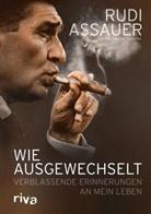 Assaue, Rud Assauer, Rudi Assauer, Rudi Assauer, Strasser, Patrick Strasser... - Wie ausgewechselt
