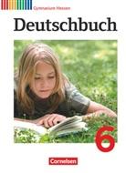 Ger Brenner, Gerd Brenner, Ulric Campe, Ulrich Campe, Dietrich Erlach, Dietrich u a Erlach... - Deutschbuch, Gymnasium Hessen: 6. Schuljahr, Schülerbuch