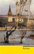 Nikolai W Gogol, Nikolai W. Gogol, Nikolai Wassiljewitsch Gogol, Nikolaj Gogol, Eberhar Reissner, Eberhard Reissner - Erzählungen