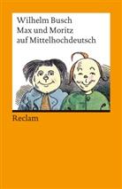 Wilhelm Busch - Max und Moritz auf Mittelhochdeutsch
