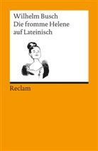 Wilhelm Busch - Die fromme Helene auf Lateinisch