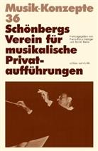 Heinz-Klaus Metzger, Rainer Riehn, Ulrich Tadday - Musik-Konzepte, Neue Folge - Bd.36: Schönbergs Verein für musikalische Privataufführungen