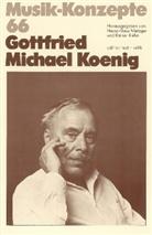 Heinz-Klaus Metzger, Rainer Riehn, Ulrich Tadday - Musik-Konzepte, Neue Folge - Bd.66: Gottfried Michael Koenig