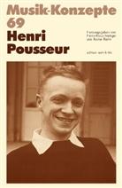 Heinz-Klaus Metzger, Rainer Riehn, Ulrich Tadday - Musik-Konzepte, Neue Folge - Bd.69: Henri Pousseur