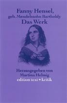 Fanny Hensel, Martin Helmig, Martina Helmig - Fanny Hensel geborene Mendelssohn Bartholdy, Das Werk