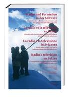 Theo Mäusli, Andreas Steigmeier, Fr Vallotton, François Vallotton - Radio und Fernsehen in der Schweiz
