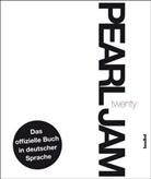 Pearl Jam, Mi Bayer, Konrad Plieninger, Reinhard Tiffert - Pearl Jam Twenty