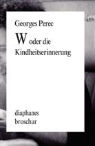 Georges Perec, Eugen Helmlé - W oder die Kindheitserinnerung