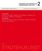 Deutsches Institut für Stadtbaukunst, Deutsc Institut für Stadtbaukunst, Christoph Mäckler, Wolfgan Sonne, Wolfgang Sonne - Konferenz zur Schönheit und Lebensfähigkeit der Stadt. Bd.2
