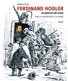 Matthias Fischer, Ferdinand Hodler, Matthias Fischer - Ferdinand Hodler